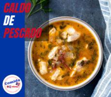 receta caldo o sopa de pescado puertorriqueña